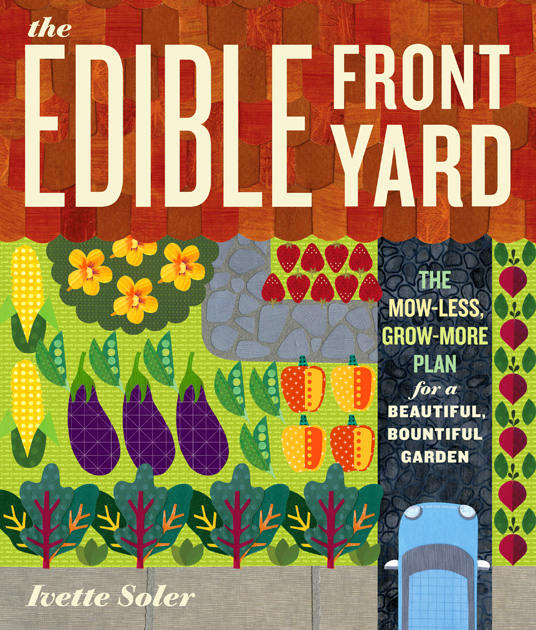 『EDIBLE FRONT YARD』