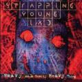 Strapping Young Lad-超怒級怒濤重低爆音 - Heavy as a Really Heavy Thing