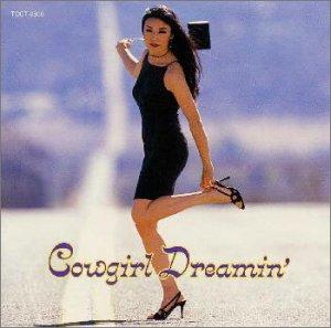 収録されていたCowgirl Dreamin