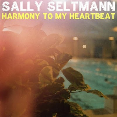 Sally Seltmann Harmony To My Heartbeat Single