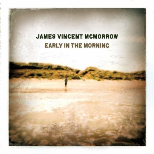 James-Vincent-McMorrow-Early-in-The-Morning1.jpg