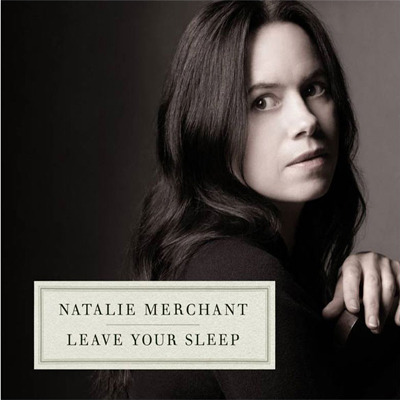Natalie-Merchant--Leave-Your-Sleep_event_main.jpg