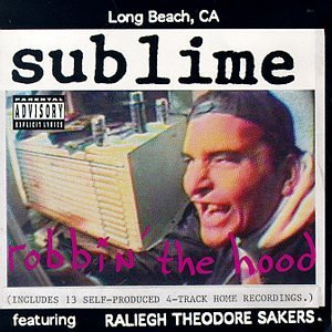 SUBLIME「ROBBIN THE HOOD」