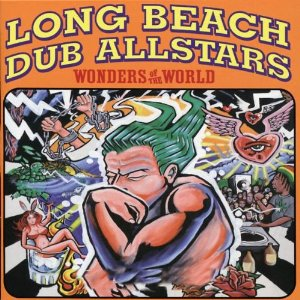long beach dub allstars「wonders of the world」