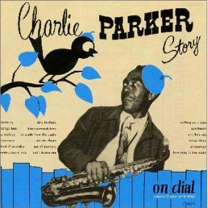 CHARLIE PARKER「CHARLIE PARKER STORY ON DIAL VOL.2 NEW YORK DAYS」