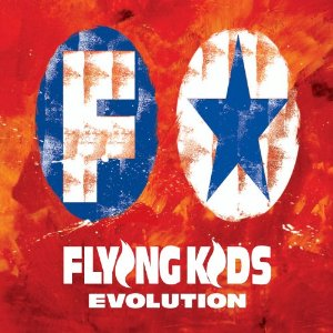 FLYING KIDS「EVOLUTION」