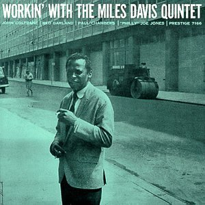THE MILES DAVIS QUINTET「WORKIN」
