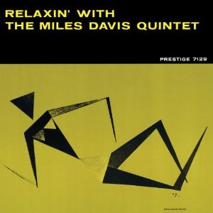 THE MILES DAVIS QUINTET「RELAXIN」