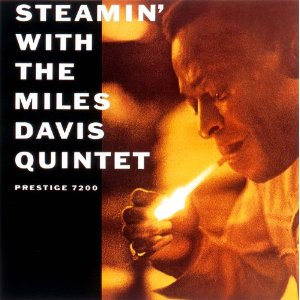 THE MILES DAVIS QUINTET「STEAMIN」