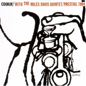 THE MILES DAVIS QUINTET「COOKIN」