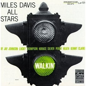MILES DAVIS ALL STARS「WALKIN」