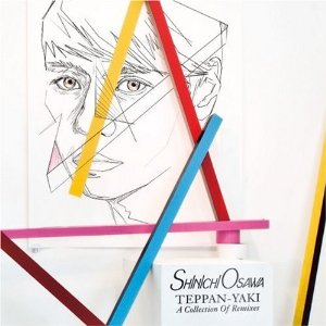 大沢伸一「TEPPAN-YAKI - A COLLECTION OF REMIXES」