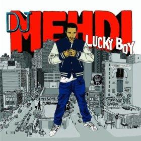 DJ MEHDI「LUCKY BOY」