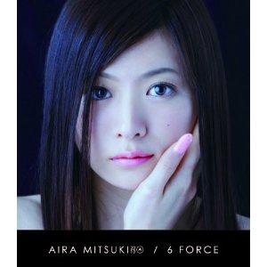 AIRA MITSUKI「6 FORCE」
