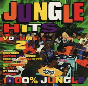 「JUNGLE HIT VOLUME 2 1000 JUNGLE」