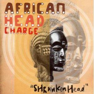 AFRICAN HEAD CHARGE「SHRUNKEN HEAD」
