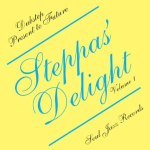 「STEPPAS DELIGHT - DUBSTEP PRESENTS TO FUTURE」