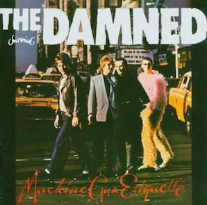 THE DAMNED「MACHINE GUN ETIQUETTE」