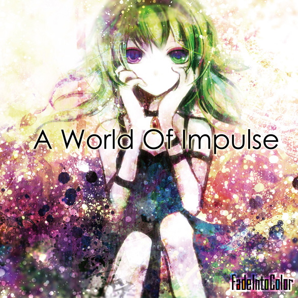 A World Of Impulse